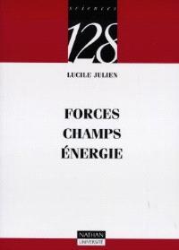 Forces, champs, énergies