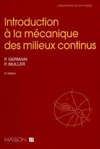 Introduction à la mécanique des milieux continus