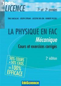 La physique en fac : mécanique : cours et exercices corrigés