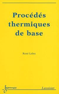 Procédés thermiques de base