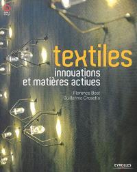 Textiles : innovations et matières actives