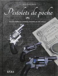 Pistolets de poche : petites armes et grandes affaires au XIXe siècle