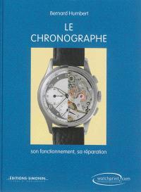 Le chronographe : son fonctionnement, sa réparation