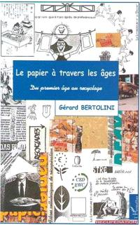 Le papier à travers les âges : du premier âge au recyclage