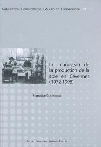 Le renouveau de la production de la soie en Cévennes (1972-1998) : chronique d'une relance annoncée