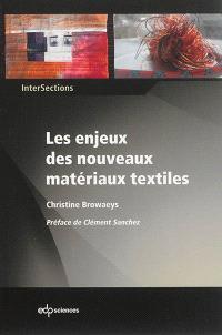 Les enjeux des nouveaux matériaux textiles : le substrat textile au coeur de la compétition des matériaux pour l'innovation technologique