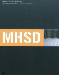 MHSD-déconstruction