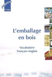 L'emballage en bois : vocabulaire français-anglais