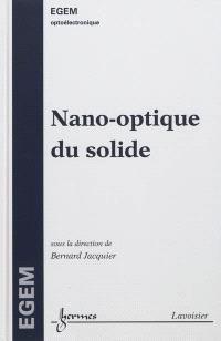 Nano-optique du solide