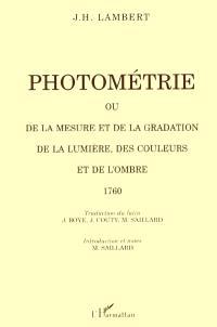 Photométrie ou De la mesure et de la gradation de la lumière, des couleurs et de l'ombre, 1760