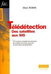 La télédétection : des satellites aux SIG