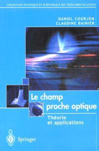 Le champ proche optique : théorie et applications