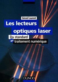 Les lecteurs optiques laser : du standard au traitement numérique