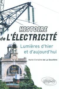 Histoire de l'électricité : lumières d'hier et d'aujourd'hui