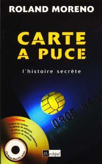 Carte à puce : l'histoire secrète