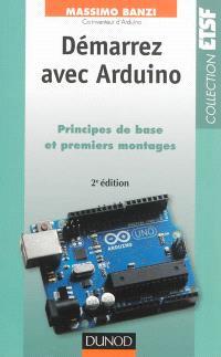 Démarrez avec Arduino : principes de base et premiers montages