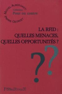 La RFID : quelles menaces, quelles opportunités ?