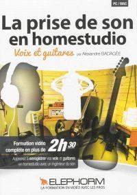 La prise de son en homestudio : voix et guitares