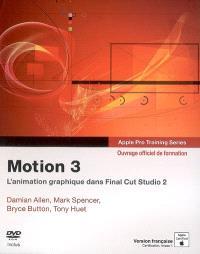 Motion 3 : ouvrage d'autoformation Apple