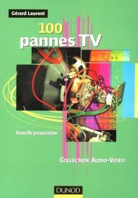 100 pannes TV