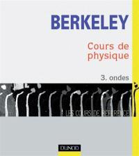 Cours de physique de Berkeley. Volume 3, Ondes