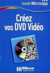 Créez vos DVD vidéo