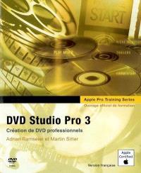 DVD Studio Pro 3 : création de DVD professionnels : ouvrage d'auto-formation Apple