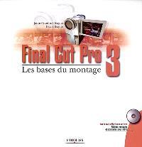 Final Cut Pro 3 : les bases du montage