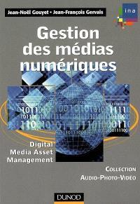 Gestion des médias numériques : Digital media asset management