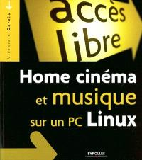 Home cinéma et musique sur un PC Linux