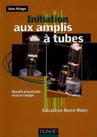 Initiation aux amplis à tubes
