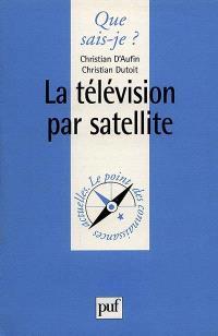 La télévision par satellite