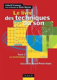 Le livre des techniques du son. Volume 2, La technologie