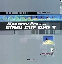 Montage Pro avec Final Cut Pro 3