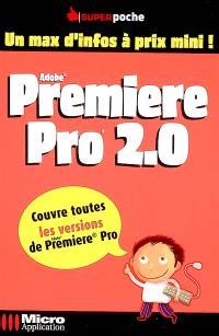 Première Pro 2.0