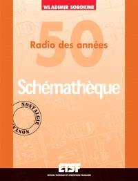 Schématèque : radio des années 50