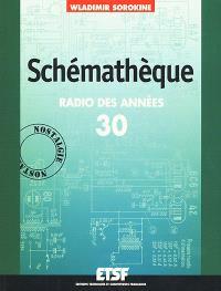 Schémathèque, radio des années 30