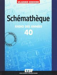 Schémathèque, radio des années 40