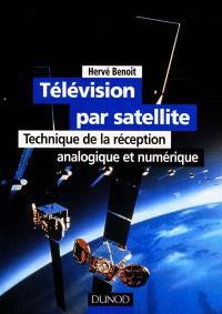 Télévision par satellite : technique de la réception analogique et numérique