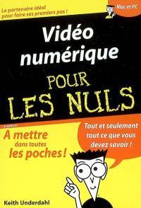 Vidéo numérique pour les nuls
