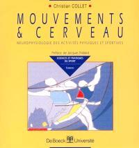 Mouvements et cerveau : neurophysiologie des activités physiques et sportives