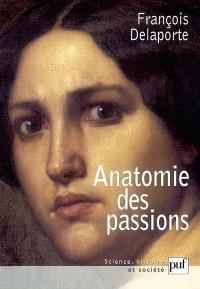 Anatomie des passions
