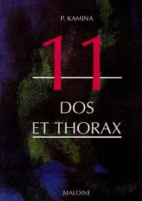 Anatomie : introduction à la clinique. Volume 11, Dos et thorax