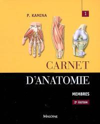 Carnet d'anatomie. Volume 1, Membres