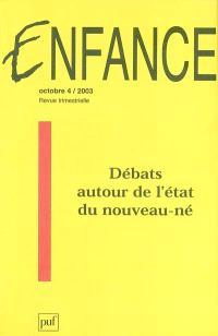 Enfance. n° 4 (2003), Débats autour de l'état du nouveau-né