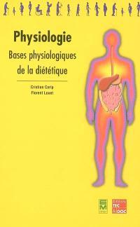 Physiologie : bases physiologiques de la diététique