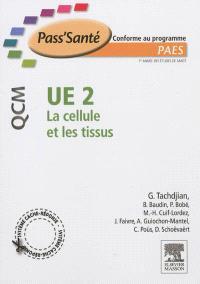 La cellule et les tissus, UE 2 : QCM