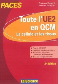 PACES : toute l'UE2 en QCM : la cellule et les tissus