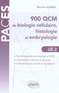 900 QCM de biologie cellulaire, histologie et embryologie : UE 2
