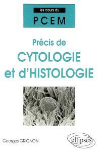 Précis de cytologie et d'histologie